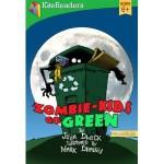 Zombie-Kids Go Green (KiteReaders Monster Series) - Julia Dweck