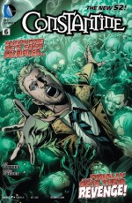 Constantine (2013- ) #6 - Ray Fawkes, Renato Guedes