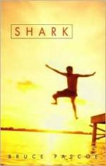 Shark - Bruce Pascoe