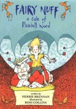 Fairy Nuff: A Tale of Bluebell Wood - Herbie Brennan