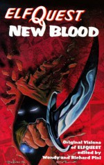 Elfquest New Blood - Wendy Pini, Richard Pini, Delfin Barral