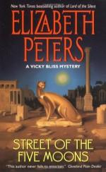 Street of the Five Moons - Elizabeth Peters
