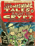 Liō's Astonishing Tales: From the Haunted Crypt of Unknown Horrors - Mark Tatulli