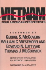 Vietnam: Four American Perspectives - Patrick J. Hearden, Akira Iriye