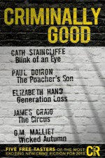 Criminally Good: Five free tasters of the most exciting new crime fiction for 2013 - Elizabeth Hand, Cath Staincliffe, G.M. Malliet, Paul Doiron, James Craig