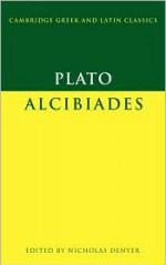 Alcibiades - Plato