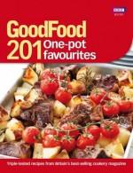 Good Food 201: One-Pot Favourites - BBC Books