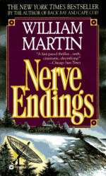 Nerve Endings - William Martin