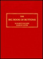 The Big Book Of Buttons - Elizabeth Hughes
