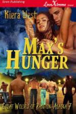 Max's Hunger - Kiera West