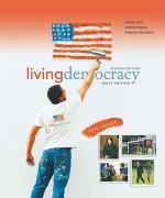 Living Democracy, 2010 Update, Brief National Version - Daniel M. Shea, Christopher E. Smith, Joanne Connor Green