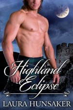 Highland Eclipse (Eclipse Agents) - Laura Hunsaker