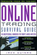 The Online Trading Survival Guide: Indespensible Handbook for Today's Wired Investor - Jack Guinan