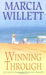 Winning Through - Marcia Willett