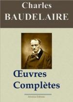 Charles Baudelaire: Oeuvres complètes et annexes - 54 titres (annotés et illustrés) (French Edition) - Charles Baudelaire, Arvensa Editions, '