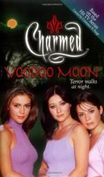 Voodoo Moon - Wendy Corsi Staub, Constance M. Burge