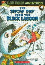 The Snow Day from the Black Lagoon - Mike Thaler, Jared Lee