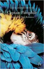 Captain Pamphile - Tony Robinson, Alexandre Dumas
