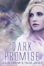 Dark Promise - Julia Crane, Talia Jager