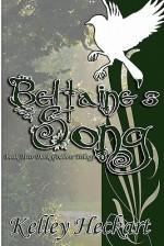 Beltaine's Song - Kelley Heckart