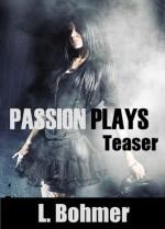 Passion Plays Teaser - Louise Bohmer, Katey Hawthorne, Anita Lawless, W.D. Lekker, K.V. Taylor