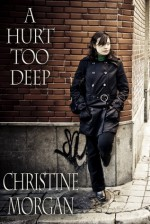 A Hurt Too Deep - Christine Morgan