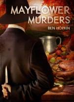 Mayflower Murders - Carolyn McCray, Ben Hopkin