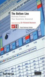 The Bottom Line: Business Finance: Your Questions Answered - Paul Barrow, Richard Branson