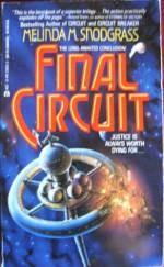 Final Circuit - Melinda M. Snodgrass
