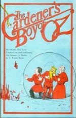 The Gardener's Boy of Oz - Phyllis Ann Karr, Melody Grandy