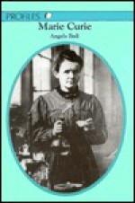 Marie Curie - Angela Bull