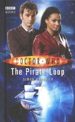 Doctor Who: The Pirate Loop - Simon Guerrier