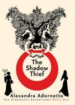 The Shadow Thief - Alexandra Adornetto