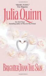 Brighter Than the Sun - Julia Quinn