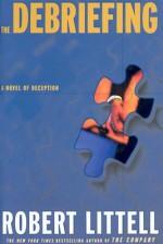 The Debriefing - Robert Littell