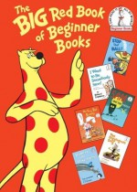 The Big Red Book of Beginner Books - P.D. Eastman, Al Perkins, Robert Lopshire, Joan Heilbroner