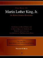 The Book of Martin Luther King, Jr. in King James English: An Apostle of Jesus Christ and of Social Equality His Life and Times in the Language and Ma - William D. Bevis