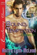 Bound by Temptation - Anitra Lynn McLeod