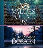 38 Values to Live by - James C. Dobson, Dobson