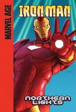 Iron Man (Marvel Age): Northern Lights - Fred Van Lente, Scott Koblish