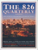 The 826 Quarterly, Volume 4 - Students in Conjunction with 826 Valencia, Victor LaValle