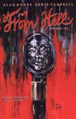 From Hell, Vol. 6 - Alan Moore, Eddie Campbell
