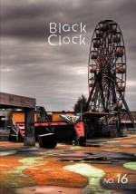 Black Clock 16 - Steve Erickson, Ophelia Chong
