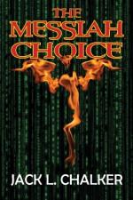 Messiah Choice - Jack L. Chalker