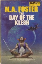 The Day of the Klesh - M.A. Foster