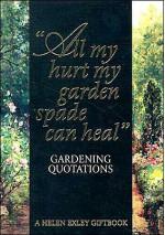 Gardening Quotations - Helen Exley