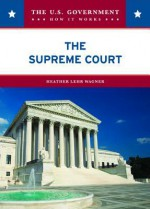 The Supreme Court - Heather Lehr Wagner