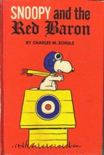 Snoopy and the Red Baron - Charles M. Schulz