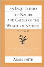 An Inquiry into the Nature & Causes of the Wealth of Nations, Part 2 - Adam Smith