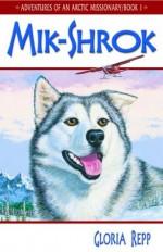 Mik-Shrok - Gloria Repp